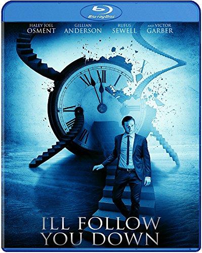 Ill follow you down