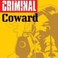 Criminal Coward