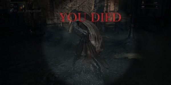 Bloodborne you died