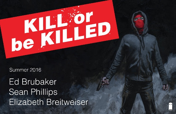 Kill Or Be Killed - Image Comics new titles