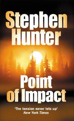 stephenhunter_pointofimpact